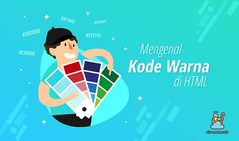 dewaweb-blog-mengenal-kode-warna-di-html