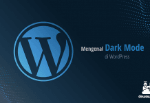 dewaweb-blog-mengenal-dark-mode-di-worpdress