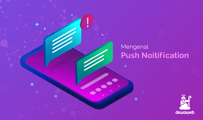 dewaweb-blog-mengenal-push-notification