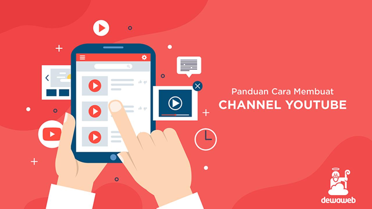 Panduan Cara Membuat Channel Youtube