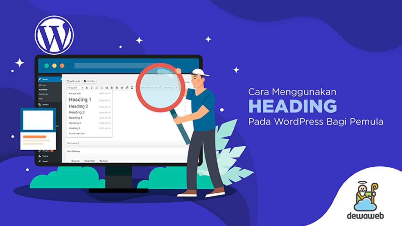 Cara Menggunakan Heading Pada Wordpress Bagi Pemula