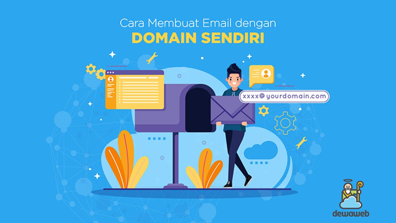 Cara Membuat Email Dengan Domain Sendiri Gratis