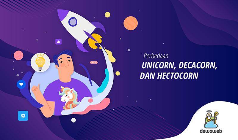 perbedaan unicorn, decacorn, dan hectocorn