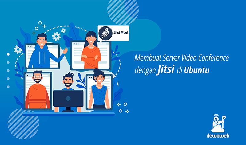 membuat server video conference dengan jitsi di ubuntu featured image