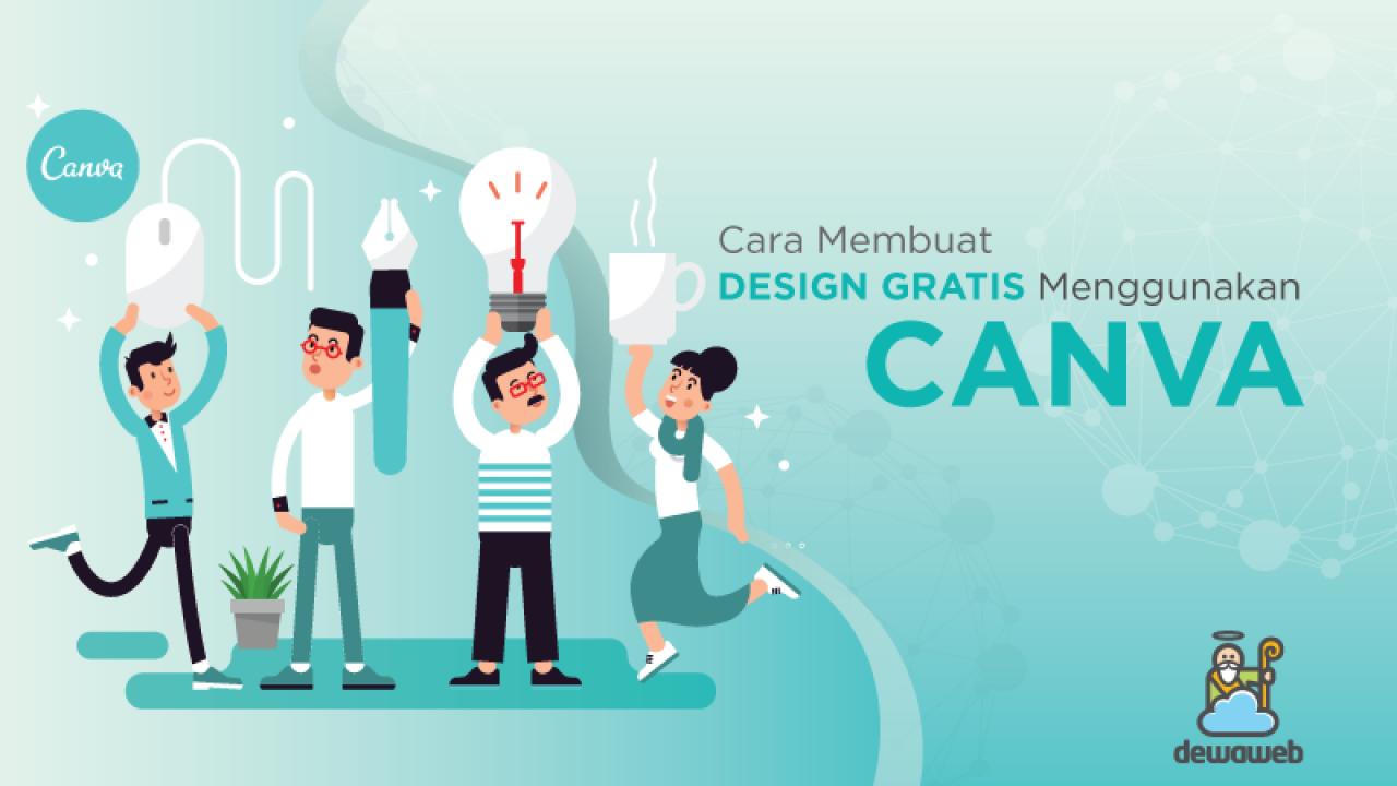 Cara Membuat Design Gratis Menggunakan Canva