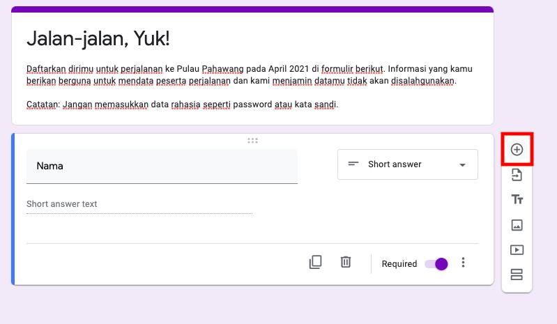 Cara Membuat Google Form Yang Mudah Jelas Tutorial Lengkap