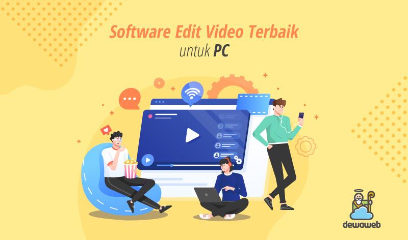 software edit video untuk PC