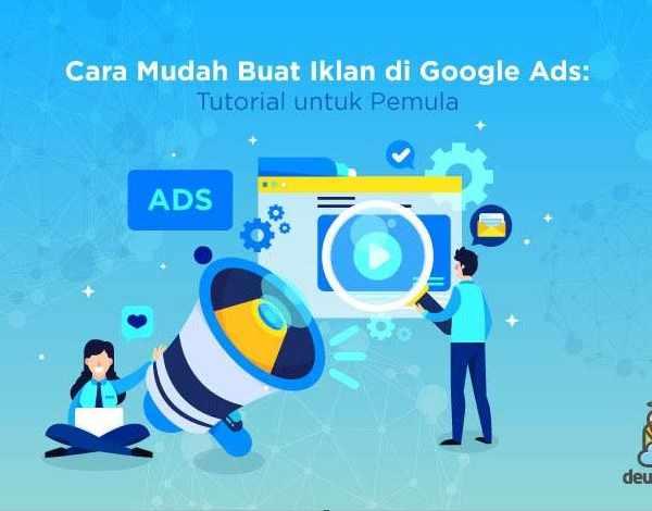 Cara membuat iklan google ads
