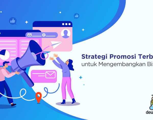 strategi promosi untuk mengembangkan bisnis